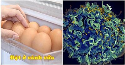 """Ngày nào cũng để trứng sau cửa tủ lạnh, nghe chuyên gia nói tác hại mà """"rụng rời"""""""